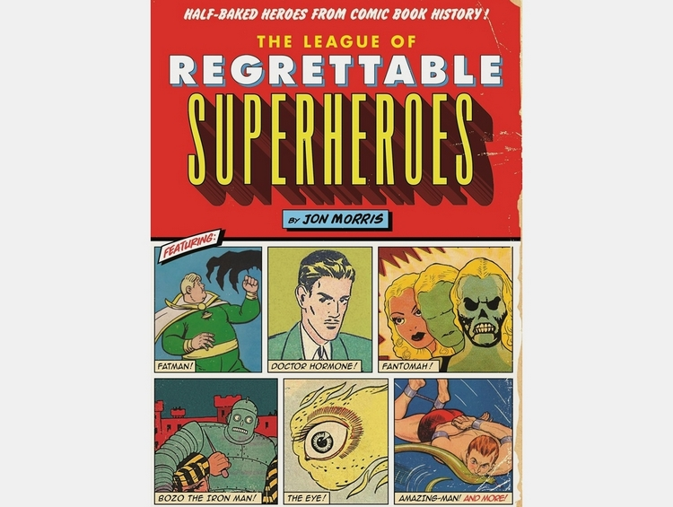 league-of-regrettable-superheroes-book-1
